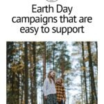 "Pinterest pin that reads ""Earth Day campaigns that are easy to support"" with picture of two kids in the forest"