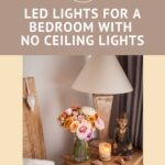 Pin that read LED lights for room with no ceiling lights with picture of bedside table and lamp