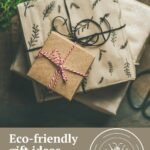 gifts wrapped in eco-friendly paper