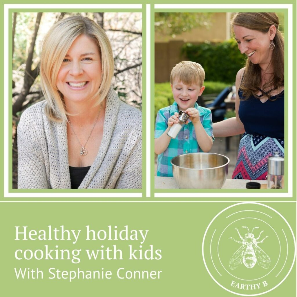 Earthy B podcast host Rebecca Kimber next to Kiddos in the Kitchen podcast host Stephanie Conner.