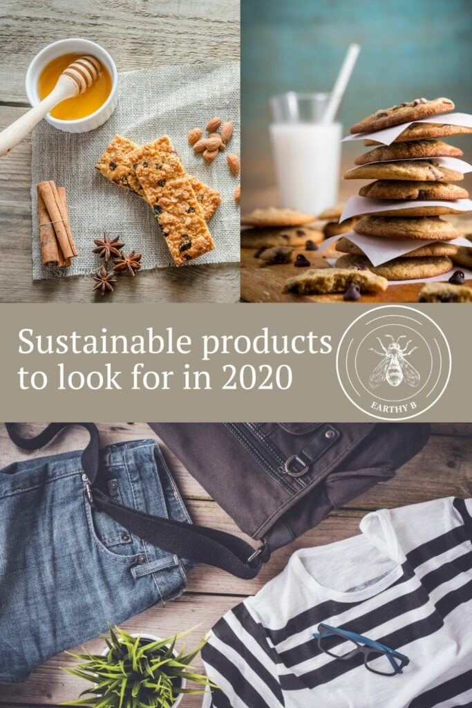 Snack bars, chocolate chip cookies, and recommerced clothing with text that reads Sustainable Products to Look for in 2020