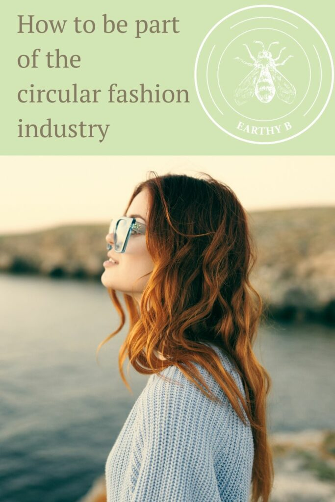 """Woman standing by the ocean wearing sunglasses. Text reads """"How to be part of the circular fashion industry."""""""