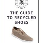 Pin that reads guide to recycled shoes with picture of a shoe made from recycled materials