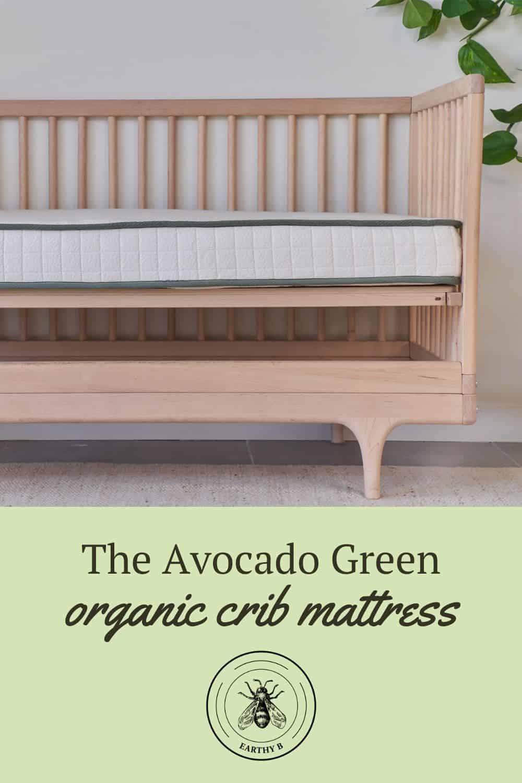 Pin with Avocado Green organic crib mattress in a crib