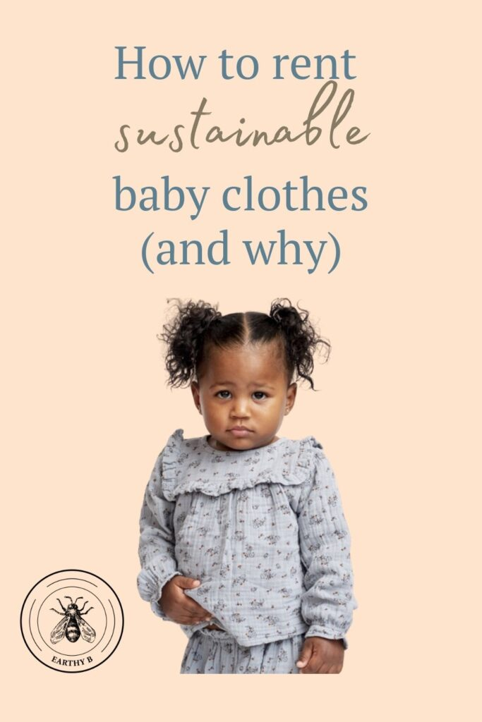 Toddler wearing sustainable baby clothes rented from Borobabi