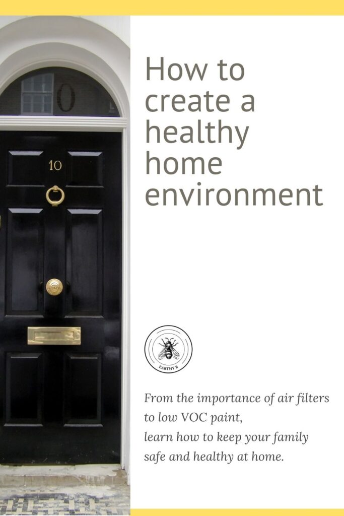 "Pinterest pin with black front door and text that reads ""How to create a healthy home environment"""