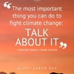 """Pinterest Pin with quote from Katharine Hayhoe that reads, """"The most important thing you can do to fight climate change: talk about it"""" and Happy Earth Day with image of sunset and an elephant"""