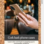 Hand holding phone with phone case made from cork tree bark
