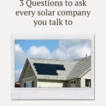 """Light gray roof with solar tiles with text that reads """"3 questions to ask every solar company you talk to"""""""
